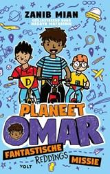 Planeet Omar: fantastische reddingsmissie   Zanib Mian   9789021420790