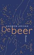 De beer | Andrew Krivak |