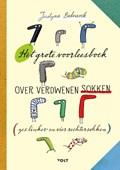 Het grote voorleesboek over verdwenen sokken | Justyna Bednarek |