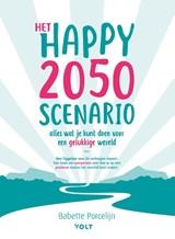 Het happy 2050 scenario | Babette Porcelijn | 9789021423692