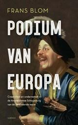 Podium van Europa   Frans R.E. Blom   9789021425788
