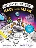 Ontsnap uit dit boek - Race naar de maan   Bill Doyle  