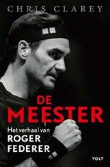 De meester | Chris Clarey | 9789021429427