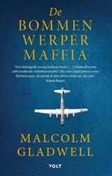 De Bommenwerpermaffia | Malcolm Gladwell | 9789021436654
