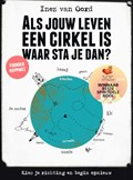 Als jouw leven een cirkel is, waar sta je dan? | Inez van Oord |
