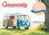 Caravanity Supertrips - happy campers lifestyle | Femke Creemers | 9789021561325