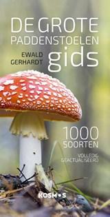 De grote paddenstoelengids voor onderweg   Ewald Gerhardt   9789021578477