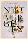 Niet vergeten | Eveline Helmink |