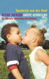 Kleine mensen, grote gevoelens   Sanderijn van der Doef   9789021618906