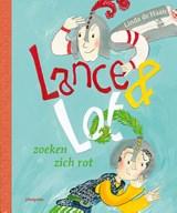 Lance & Lot zoeken zich rot   Linda de Haan   9789021676593