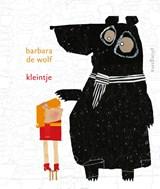 Kleintje | Barbara de Wolf | 9789021681030