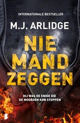 Niemand zeggen   M.J. Arlidge   9789022591208