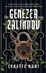De genezer van Zalindov | Lynette Noni | 9789022593509
