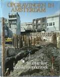 Opgravingen in Amsterdam : 20 jaar stadskernonderzoek   BAART, Jan& KROOK, Wiard& LAGERWEIJ, Ab [e.a.]  