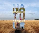 Natuurlijk Drenthe | Hans Dekker | 9789023257295