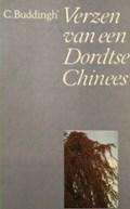 Verzen van een Dordtse Chinees   BUDDINGH, C.  