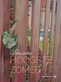 Hoogste zomer | Co Woudsma |