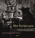 Met Parijse pen | Margot Dijkgraaf ; Bart Koetsier |