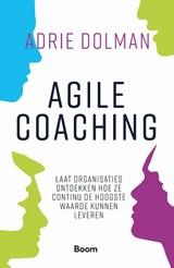 Agile coaching   Adrie Dolman   9789024434299