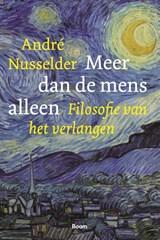 Meer dan de mens alleen | André Nusselder | 9789024435296