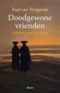 Doodgewone vrienden | Paul van Tongeren |
