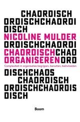 Chaordisch organiseren   Nicoline Mulder   9789024438921