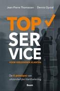 TopService voor veeleisende klanten | Jean-Pierre Thomassen ; Dennis Opstal |
