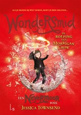 Wondersmid - De roeping van Morrigan Crow   Jessica Townsend   9789024578665