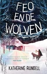 Feo en de wolven   Katherine Rundell   9789024580927