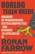 Oorlog tegen vrede   Ronan Farrow  
