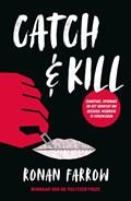 Catch & Kill   Ronan Farrow  