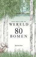 Een reis om de wereld in 80 bomen | Jonathan Drori |