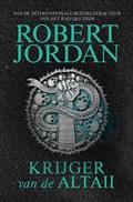 Krijger van de Altaii   Robert Jordan  