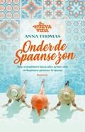 Onder de Spaanse zon | Anna Thomas |