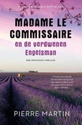 Madame le Commissaire en de verdwenen Engelsman   Pierre Martin  