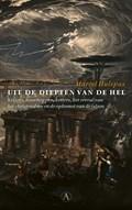 Uit de diepten van de hel | Marcel Hulspas |