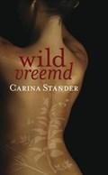 Wildvreemd | Carina Stander |