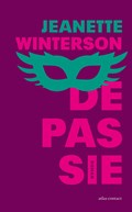 De passie | Jeanette Winterson |