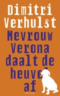 Mevrouw Verona daalt de heuvel af | Dimitri Verhulst |