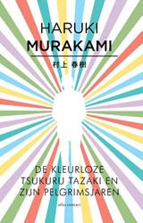 De kleurloze Tsukuru Tazaki en zijn pelgrimsjaren   Haruki Murakami   9789025445959