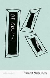 De grijzen | Vincent Merjenberg | 9789025451264