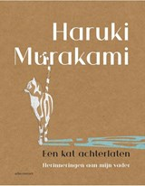 Een kat achterlaten   Haruki Murakami   9789025466077