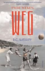 Twee weken weg   R.C. Sherriff   9789025471040
