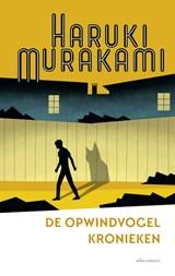 De opwindvogelkronieken   Haruki Murakami   9789025471439