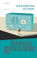 Ten zuiden van de grens | Haruki Murakami |