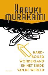 Hard-boiled Wonderland en het einde van de wereld   Haruki Murakami   9789025472139
