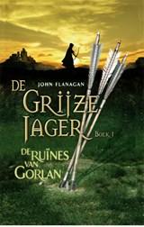 De ruïnes van Gorlan | John Flanagan | 9789025742843