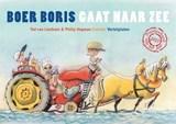Boer Boris gaat naar zee vertelplaten   Ted van Lieshout   9789025759230