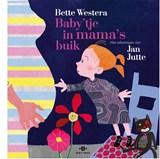 Baby'tje in mama's buik   Bette Westera   9789025761851