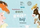 We hebben er een geitje bij   Marjet Huiberts   9789025769956